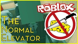 Roblox   The Normal Elevator   WHO CUT THE CHEESE