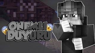 😱ÖNEMLİ DUYURU 😱!!!! /Minecraft Survival