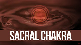 Chakra 2 Sacral - Swadhisthana, Genital, Sexual Chakra, Orange Visualization