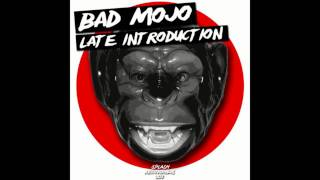 Bad Mojo - Fidget Ladies (Original mix)