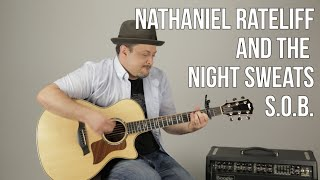 Nathaniel Rateliff & The Night Sweats - S.O.B - Guitar Lesson - How to Play Easy Songs