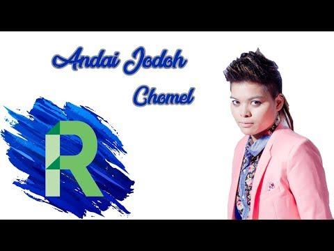 Chomel - Andai Jodoh [Minus One + Karaoke]