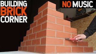 Building a Brick Corner Bricklaying ASMR NO MUSIC