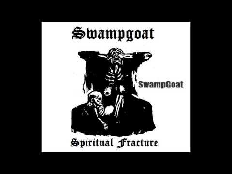 SwampGoat - Spiritual Fracture