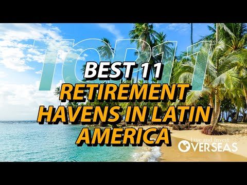 Best 11 Retirement Havens in Latin America