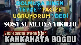 Gambar cover Dolmuşa binen teyze ''Tacize Uğruyorum'' dedi, SOSYAL MEDYA RESMEN YIKILDI !!