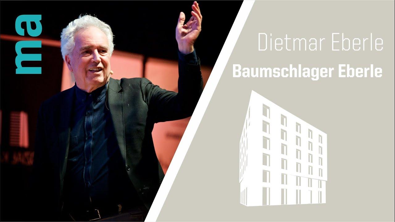 Masters of Architecture - Dietmar Eberle - Baumschlager Eberle Architekten