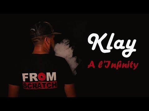 Klay - A l'Infinity (Clip Officiel)