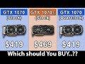 GTX 1070 Ti vs GTX 1070 vs GTX 1070 OC | Which Should You Buy..??