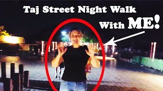 Last night in AGRA | Street Walk in night | India Trip Part 8