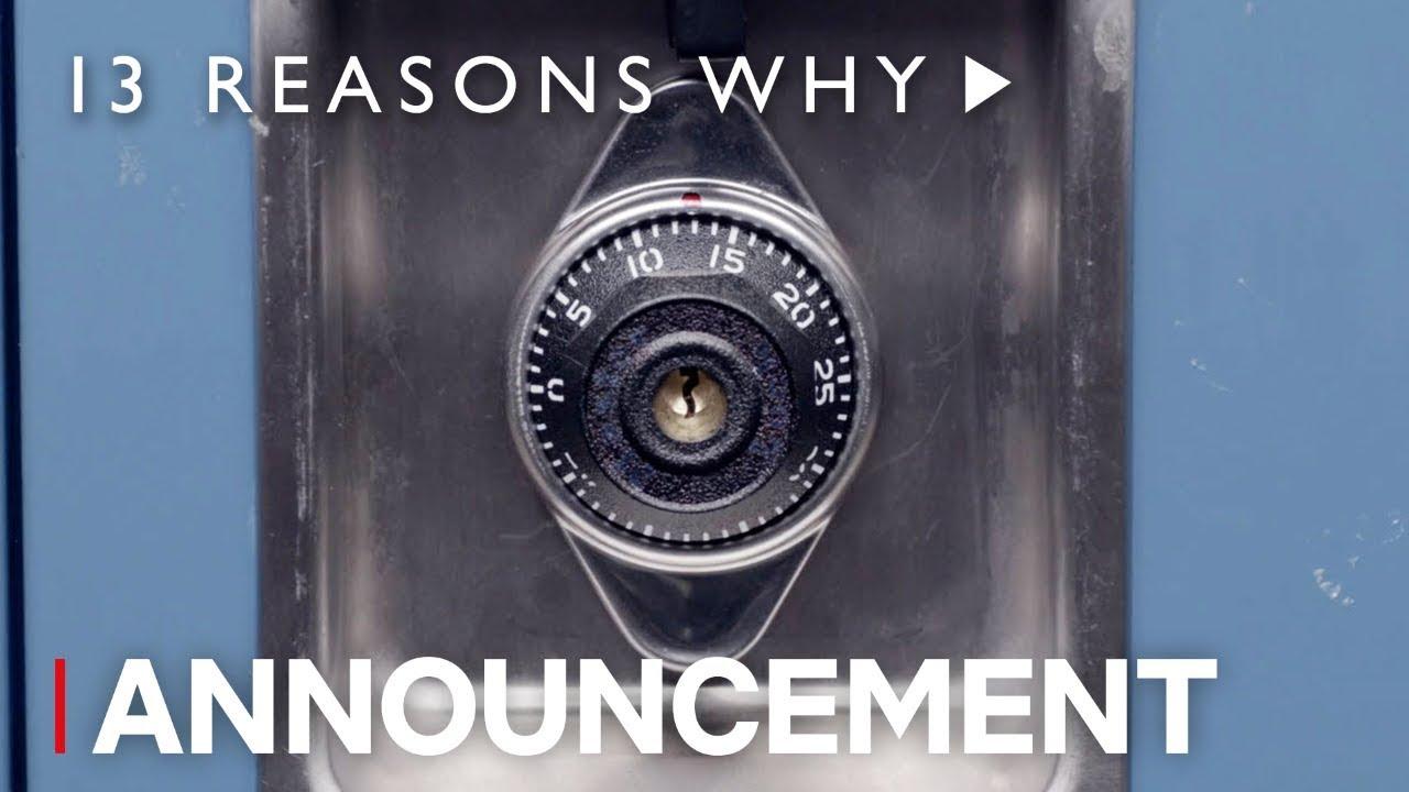 13 Reasons Why Season 3 Announcement Netflix Youtube