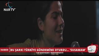 BU ŞARKI TÜRKİYE GÜNDEMİNE OTURDU… 'SUSAMAM'