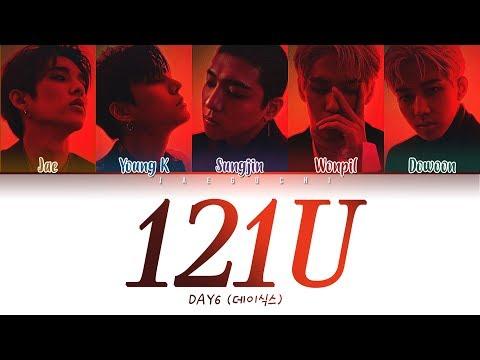 DAY6 (데이식스) - 121U (Color Coded Lyrics Eng/Rom/Han/가사)