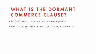 Constitutional Law tutorial: Dormant Commerce Clause | quimbee.com