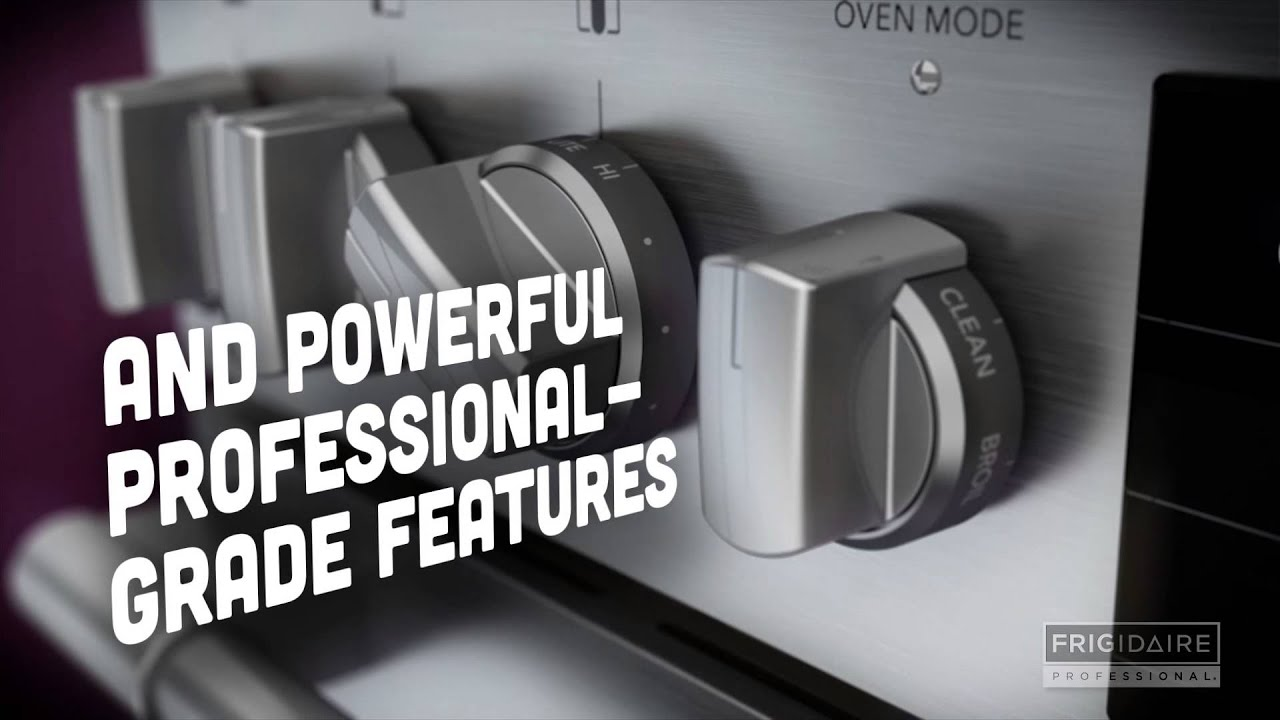 Frigidaire Professional - Bring The Power Of Professional Home
