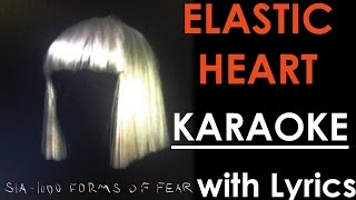 Elastic Heart - Sia KARAOKE/Instrumental +Lyrics