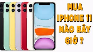 Mua #iPhone 11 nào bây giờ? #TechTalkNe
