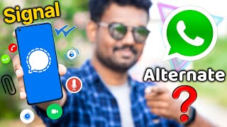 Whatsappக்கு சிறந்த Alternate இதுவா? | Signal App Features Explained & My Opinion | TechBoss
