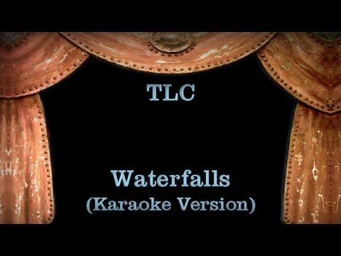 TLC - Waterfalls Lyrics (Karaoke Version)