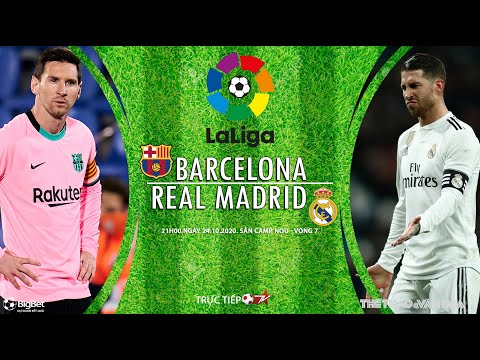 [SOI KÈO NHÀ CÁI] Barcelona - Real Madrid (21h00 ngày 24/10). Vòng 7 La Liga. Trực tiếp Bóng đá TV