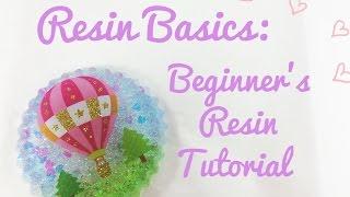 Resin Basics: Beginner's Resin Tutorial