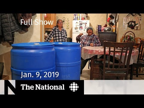The National for January 9, 2019 — First Nations Water, Shutdown Drama, Drone Crackdown Mp3