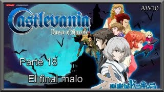 "Guia Castlevania Dawn of Sorrow Cp.18 ""El final Malo"""