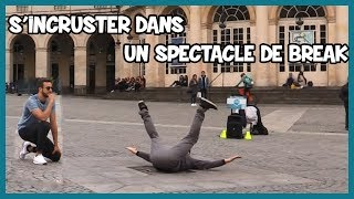 S\'incruster dans un spectacle de break dance - Défi Prank - Les Inachevés