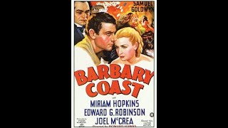 Barbary Coast 1935) trailer