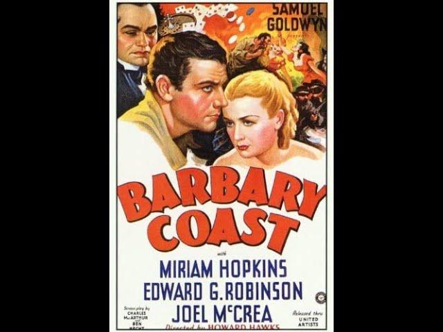 Barbary Coast 1935) trailer