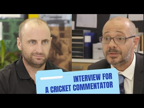 Interview For A Cricket Commentator