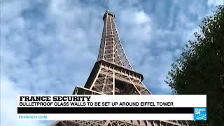 Work begins to boost security at Eiffel Tower, setting up bulletproof glass around iconic monument
