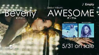 Beverly / Debut Album「AWESOME」Teaser Movie(Drama Ver.)