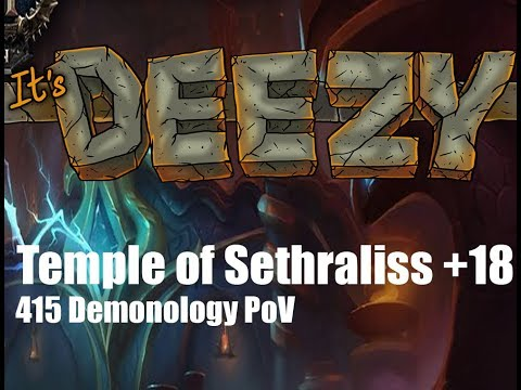 +18 Temple of Sethraliss Demo Warlock PoV Mythic+ Bursting/Skittish/Tyrannical