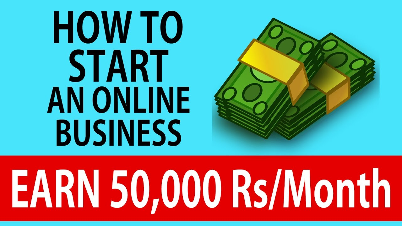 How To Start An Online Business Earn
