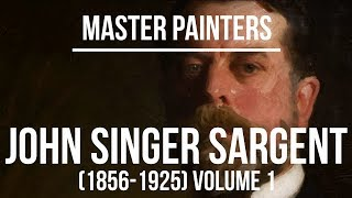 John Singer Sargent Volume 1 (1856-1925) A collection of paintings 4K Ultra HD