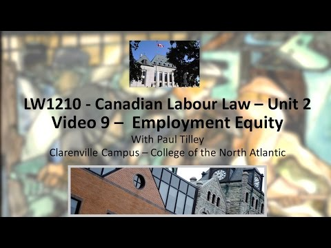 LW1210-Labour Law - Video 9 -  Employment Equity