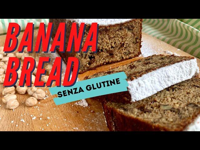 Banana Bread senza glutine alla farina di ceci