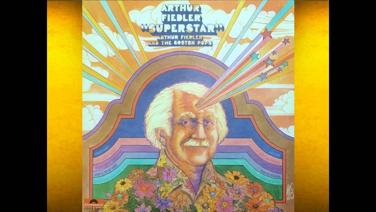 Let It Be   Arthur Fiedler U0026 Boston Pops