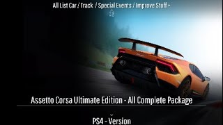 Assetto Corsa Ultimate Edition PS4   All List Car / Track / Special Events / Improve Stuff +