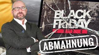 Black Friday: Jetzt wird abgemahnt! | Anwalt