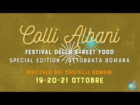 COLLI ALBANI - Festival dello Street Food - Special Edition - 19/20/21 ottobre 2018