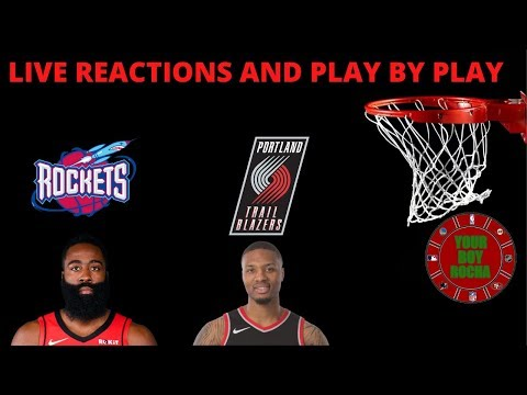 Houston Rockets vs Portland Trail Blazers Live Reactions And Play By Play