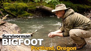 Survivorman Bigfoot | Portland Oregon | Les Stroud | Never Before Seen Episode