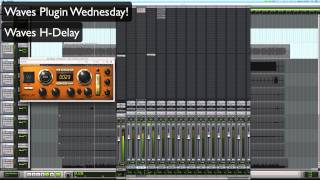 Waves H-Delay - Waves Plugin Wednesday!