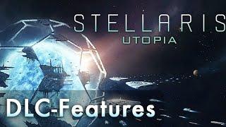 видео Stellaris: Utopia