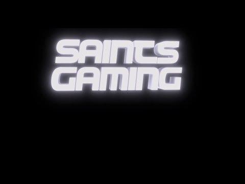 Saints Gaming Live Stream
