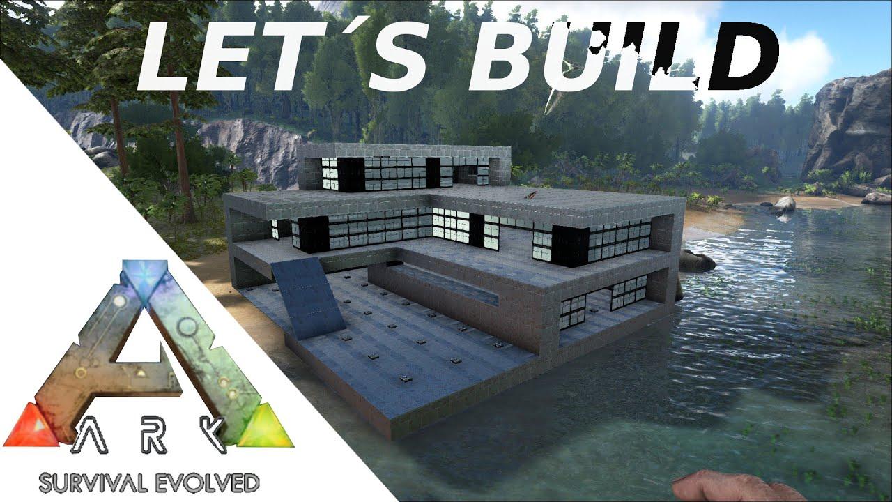 Lets build ark 1 ger modern house gtx 980ti myhael
