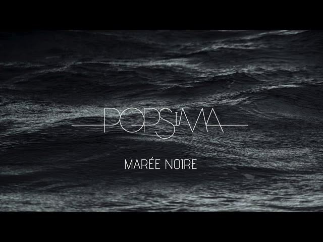 Popsima - Marée noire [Audio officiel]