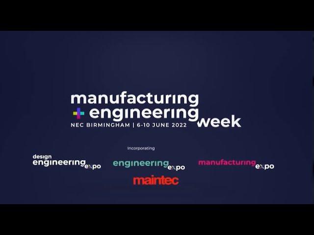 Introducing Manufacturing & Engineering Week